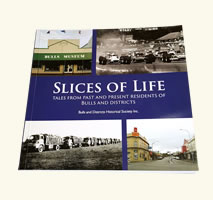 Slices of Life - Tales of Past and Present Residents of Bulls and Districts
